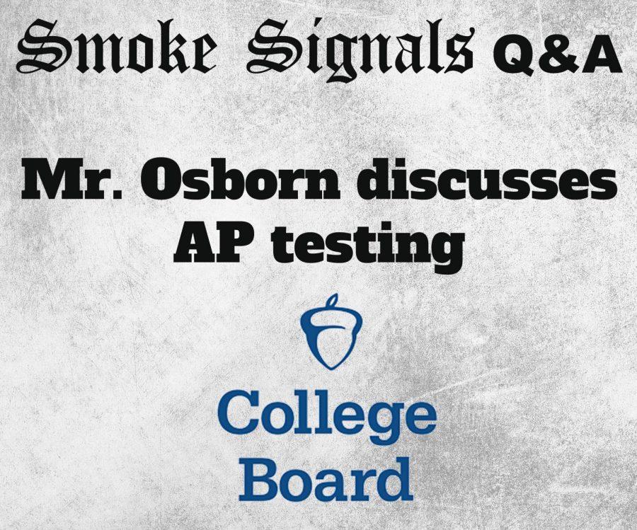 Q&A with Testing Coordinator Mr. Osborn