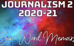 Journalism 2 Six-Word Memoirs